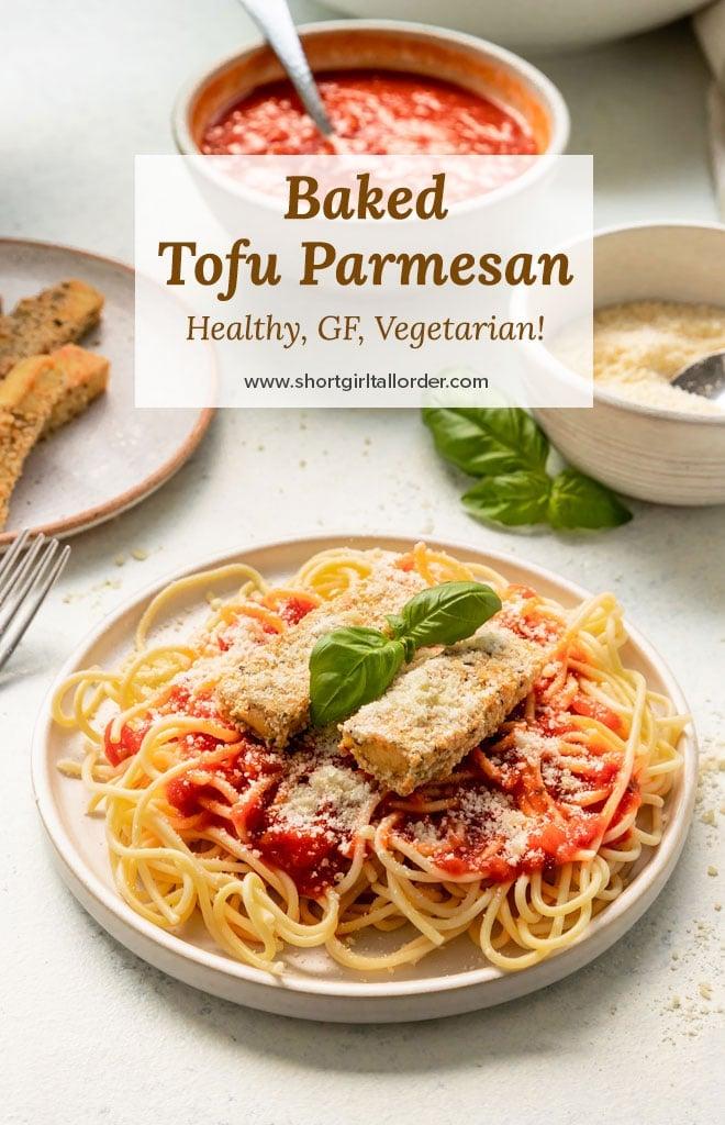 plate of tofu parmesan pasta with tofu parmesan ingredients