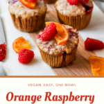 """a picture of muffins with the text """"vegan, easy, one bowl, orange raspberry jam muffins"""""""