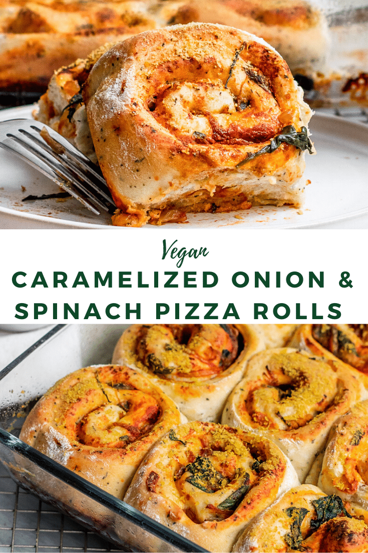 vegan pizza rolls with spinach, caramelized onions, and tomato sauce