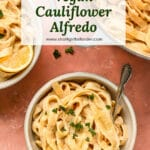 cauliflower alfredo pasta with lemon and parsley on top in three bowls