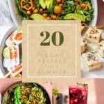 collage of 6 recipes with text that says 20 vegan recipes for summer