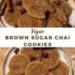 """brown cookies with text """"vegan brown sugar chai cookies""""."""
