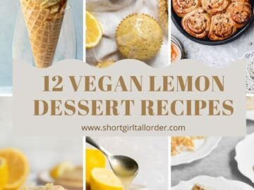 "collage if 6 desserts with the text ""12 Vegan Lemon Dessert Recipes"""