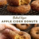 """cinnamon sugar donuts with text """"baked vegan apple cider donuts"""""""