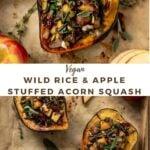 "stuffed squash with text ""vegan wild rice apple stuffed acorn squash""."