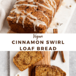 """two images with text """"Vegan cinnamon swirl loaf bread"""""""