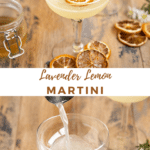 "two pictures with text overlap ""Lemon Lavender Martini"