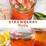 "two pictures of a strawberry mint cocktail with center text ""strawberry mojitos"""
