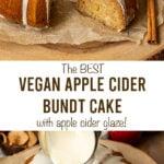 "apple cake with text ""the best vegan apple cider bundt cake with apple cider glaze!""."
