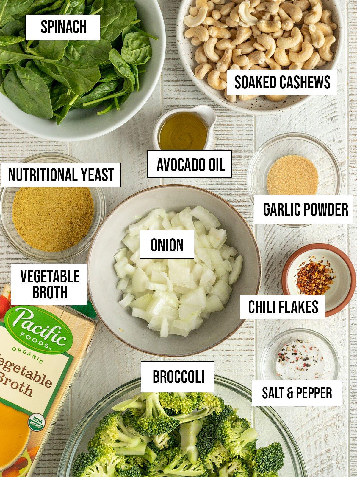 ingredients like broccoli, spinach, vegetable broth, onion, cashews, nutritional yeast, garlic powder, salt, chili flakes