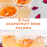 """cocktails with text overlay """"the prettiest grapefruit rose paoma""""."""