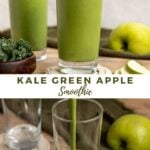 """green smoothie with text overlay """"kale green apple smoothie""""."""