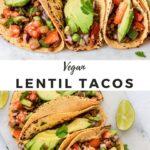 "tacos with avocado with text ""vegan lentil tacos""."