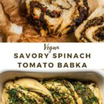 "babka bread with text ""vegan savory spinach tomato babka""."