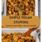 """stuffing with text overlay """"simple vegan stuffing, eggless, dairy-free, & full of veggies!""""."""