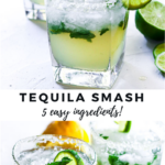 """cocktail with text """"tequila smash, 5 easy ingredients!""""."""