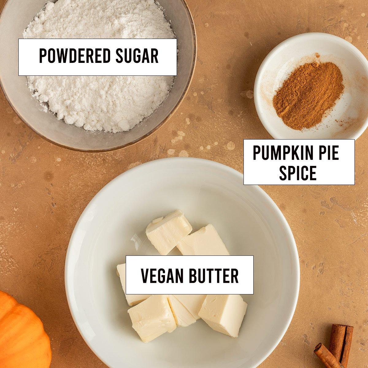 frosting ingredients labeled as vegan butter, powdered sugar, pumpkin pie spice